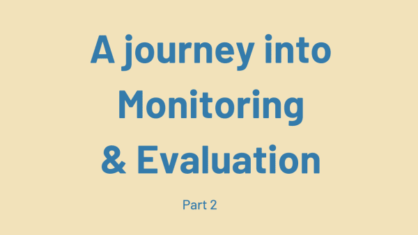 The words a journey into monitoring and evaluation: part 2